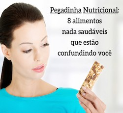 Parece, mas não é: 8 alimentos não saudáveis que estão confundindo sua cabeça e arruinando sua dieta